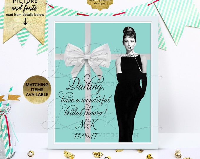 """Bridal Shower Personalized Signs Audrey Hepburn Table Decorations, Favors Sign, Dessert Table, Birthday Custom Signs, 8x10"""" Digital Only!"""