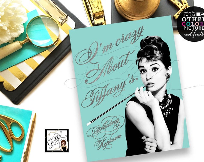 Audrey Hepburn Quote Print, Customizable Quote, bridal shower, blue silver, wall art 8x10 OTher--> Picture/Quote/Colors & fonts.