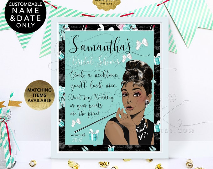 """Don't Say Wedding Audrey Hepburn Pearl Necklace Game Sign. 8x10"""" Can be personalized with bride's name and date. Digital File Only!"""