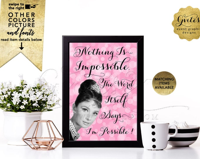 Custom Audrey Hepburn Party Quote Signs. Customizable Quotes Text, Pictures and Fonts. Digital File Only! 4x6 or 5x7 {Rose Bokeh}