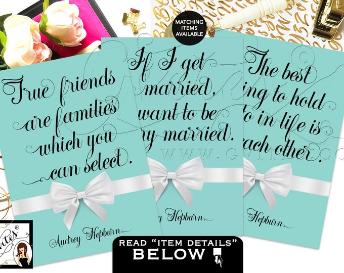 Breakfast at Bridal Shower Decor Party Quotes Audrey Hepburn Quotes Decorations, bridal shower signs DIGITAL {5x7 or 4x6}