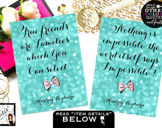 Audrey Hepburn printable quotes, sweet 16 table  signs, birthday party quinceanera signs, CUSTOMIZABLE {4x6 or 5x7} Set of 2