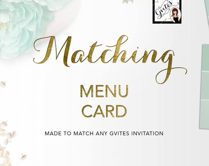 Matching Menu Cards Add-on - To coordinate with any Gvites invitation design. {Available Size(s) 4x6, 5x7 & 4x9}