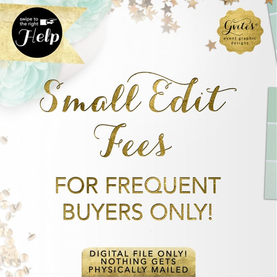 Small Edit Fee - For Frequent Gvites Buyers Only!