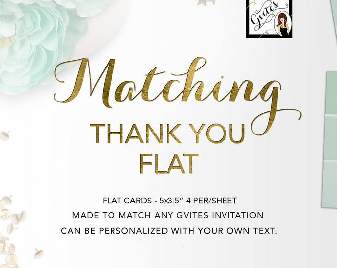 """Matching FLAT Thank You Cards Add-on - To coordinate with any Gvites design. 5x3.5"""" 4 Per Sheet, can be personalized with your own text."""