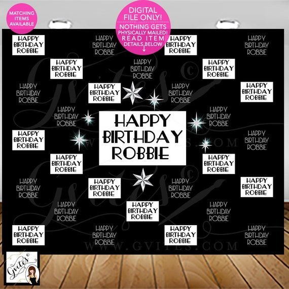 Happy Birthday Step & Repeat Backdrop/ Black and White Hollywood Red Carpet Banner Poster Photo Booth/ Printable/ Digital/ DIY/ Gvites