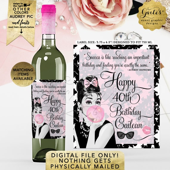 Happy 40th Birthday Audrey Hepburn Wine Labels. Customizable for Any Event. Personalize with Favorite Quote & Picture. Light Pink/Black.