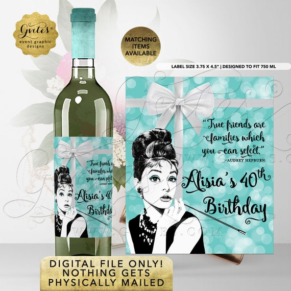 "Personalized Audrey Hepburn 40th Birthday Wine Labels | Printable File Only! Nothing Gets Physically Mailed!  3.75x4.5""/4 Per Sheet}"