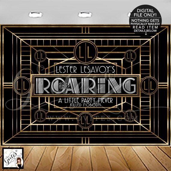 Great Gatsby Banner Backdrop, A little Party Never Killed Nobody, Adult 40th Birthday, 1920s Black Gold & Silver, DIGITAL ONLY