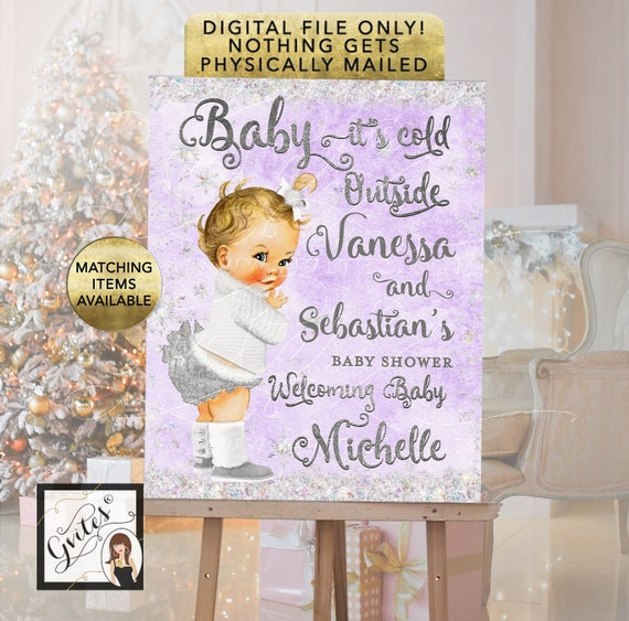Baby It's Cold Outside Welcome Sign Printable Poster / Reception Decorations Lavender White Silver.