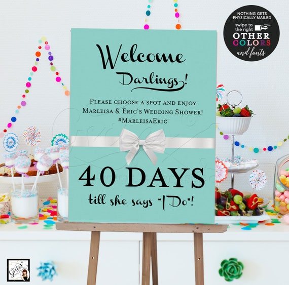 Countdown Welcome bridal shower sign, bride and co, printable digital poster signs, breakfast at themed. {Customizable text, colors & fonts}