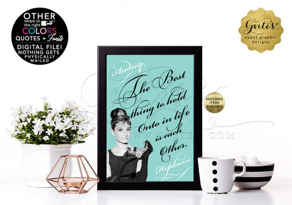 "Customizable Audrey Hepburn Quote Print. Can use as Bridal Shower Table Decorations, Centerpiece, Keepsakes. 4x6"" or 5x7"""