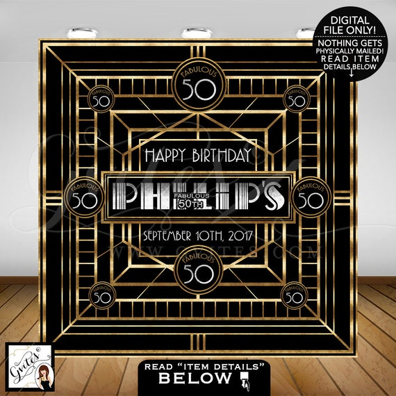 Great Gatsby Birthday Party Backdrop / Black & Gold Birthday backdrops / Fabulous 40th 50th 60th 70th personalized Gatsby wall poster