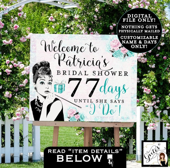 Welcome Bridal Shower Countdown - Audrey Hepburn PRINTABLE Digital File/ Wedding Shower Party Poster Sign/ Customizable Name & Days ONLY.