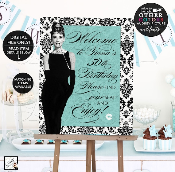 Birthday Party Welcome Sign Poster/ Audrey Hepburn Party Signs 40th 50th 60th / Breakfast at Blue & Co themed Customizable Name and Birthday