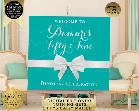 50th Birthday Welcome Signs/Decorations | Teal Blue Turquoise | Printable JPG + PDF