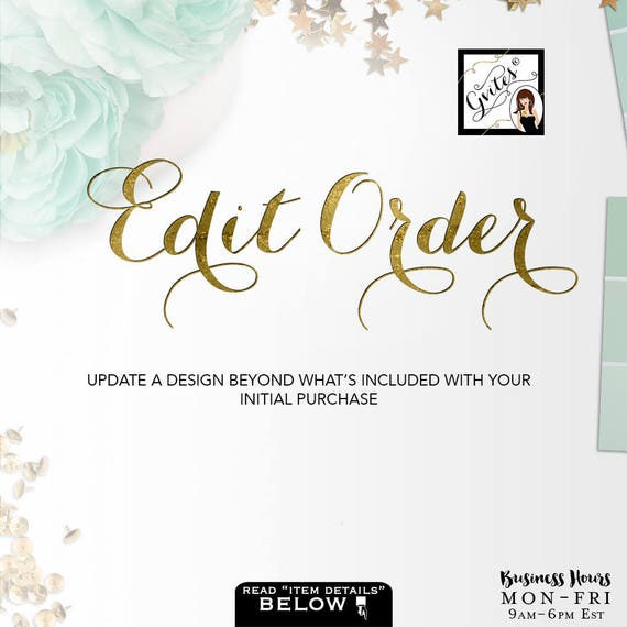 Edit my order - Update a design beyond what's included with your initial purchase
