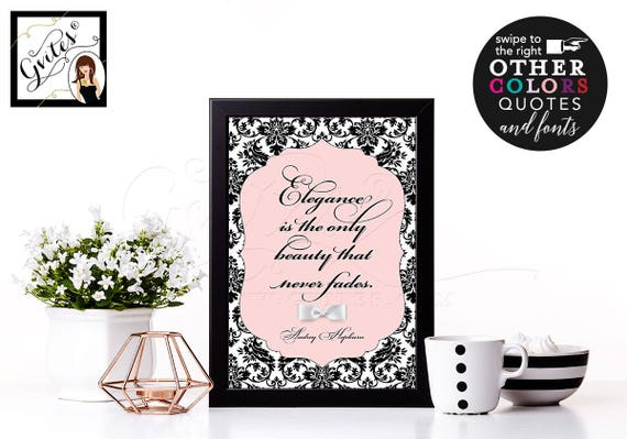 Personalized Audrey Hepburn Quote wall art/ poster/ blush pink Audrey quote Elegance never fades. 8x10