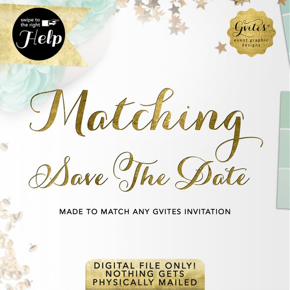 Matching Save The Date Cards For Baby Shower/Birthday/Sweet Sixteen/Wedding/Bridal -  To Coordinate with ANY Gvites Invitation Design.