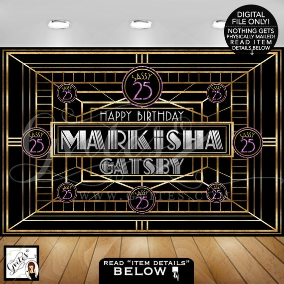 Great Gatsby Backdrop \ Happy birthday backdrops \ Customizable signs\Sassy 25\Purple gold silver and black. PRINTABLE