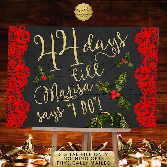 Christmas Theme Wedding / Days Red Lace Floral Chalk and Gold / Countdown Bridal Shower Poster Sign / Printable Sign. DIY