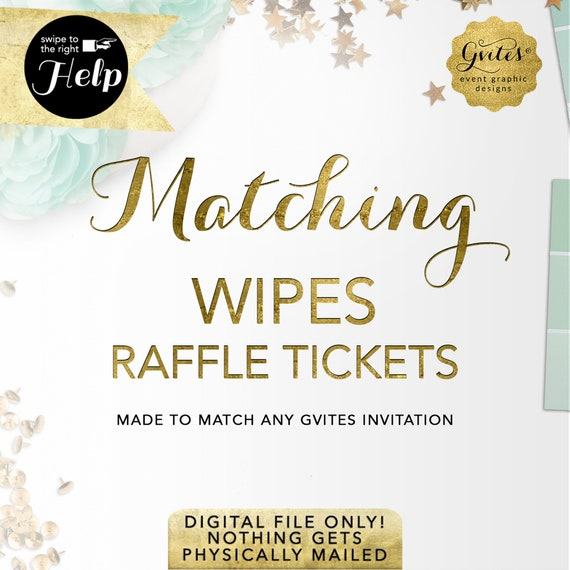 Matching Wipes Raffle tickets Add-on - To coordinate any Gvites invite design. Pictures shown are samples, YOURS will match your design!