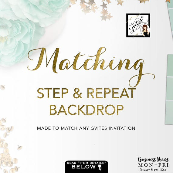 Matching Step and Repeat Backdrop  Add-on - To Coordinate with any Gvites invitation design--Swipe To The Right to view samples