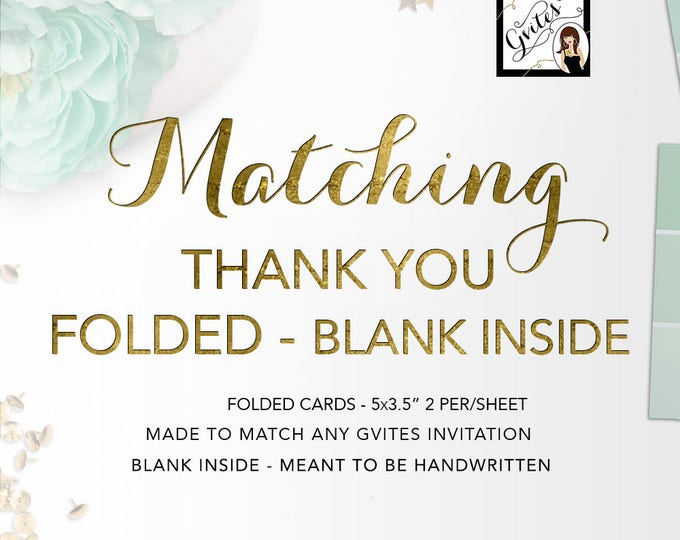 """Matching FOLDED Thank You Cards Add-on - To coordinate with any Gvites design. 5x3.5"""" Fits A1 Envelopes. Turnaround 3 Business Days"""