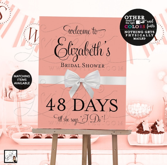 Welcome Countdown bridal shower sign, Blush and white printable digital poster signs, wedding, {Customizable Name & Days ONLY}