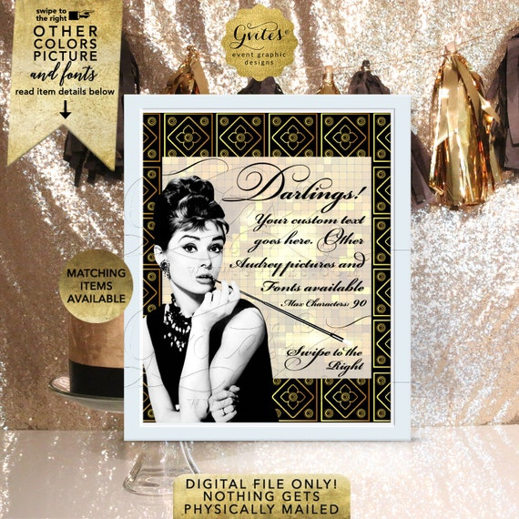 """Gatsby Themed Party Signs Decorations Featuring Audrey Hepburn High Resolution Photo. Customizable Pictures/Colors and Fonts. 8x10"""" Digital"""