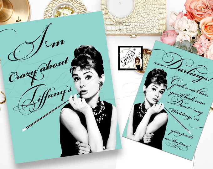 Audrey Hepburn quotes set of 2 party signs, I'm crazy about, pearl necklace game sign, breakfast co bridal shower, blue PRINTABLE 8x10 & 5x7