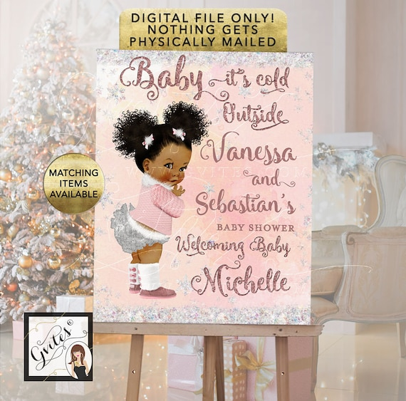 Baby It's Cold Outside Welcome Sign Baby Shower Printable Poster | African American Afro Puffs Girl