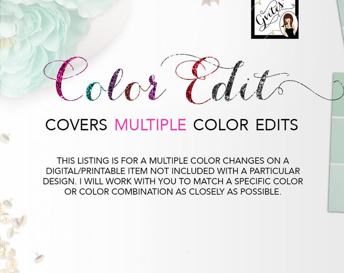 Multiple Color Edit - This listing is for multiple color edits on a digital item not included with a particular design. Gvites {Color Edit}