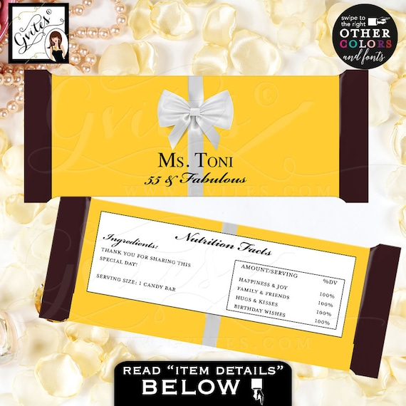 55 & Fabulous Candy Bar Wrappers, favors gifts, yellow birthday label Fits Candy Bar 1.55oz {Nutrition Facts/Ingredients NOT customizable}
