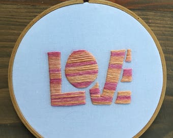 Love Hand Embroidered Hoop Art
