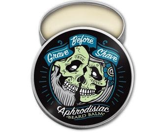 GRAVE BEFORE SHAVE Aphrodisiac Blend Beard Balm 2 oz.