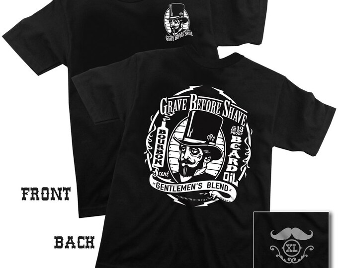GRAVE BEFORE SHAVE Gentlemen's Blend Tee