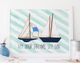 let your dreams set sail printable · nautical nursery art print · blue watercolor printable · ship print · nursery decor · boys room print