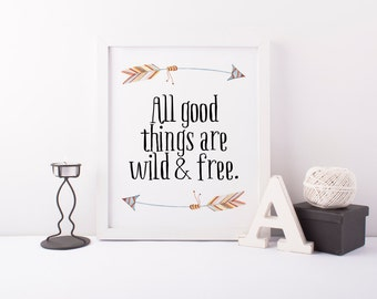 All Good Things Are Wild And Free Bedroom Decal Wall Art Sticker Picture