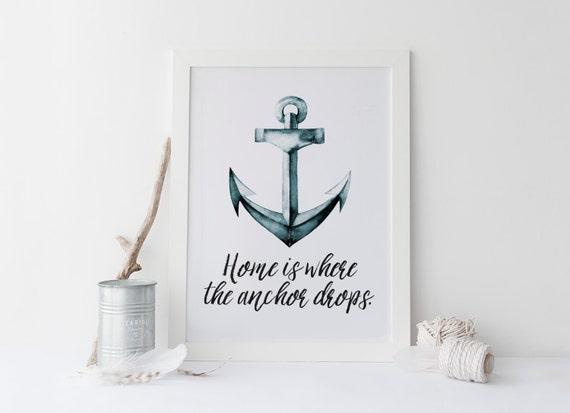 graphic regarding Printable Anchor titled residence is exactly where the anchor drops nautical printable · anchor artwork print · watercolor sailor artwork · nautical wall artwork · beach front household decor print