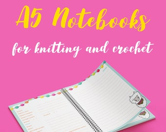 A5 notebook, planner, for knitters and crocheters