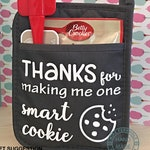 Smart Cookie Pot Holder. Great for teacher's gift. Thanks for making me one smart cookie Teacher Pot Holder. Accessories NOT included
