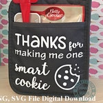 Smart Cookie SVG. Great for teacher's gift. One Smart Cookie svg Silhouette Studio Cricut Design Space Teacher Appreciation DIGITAL DOWNLOAD