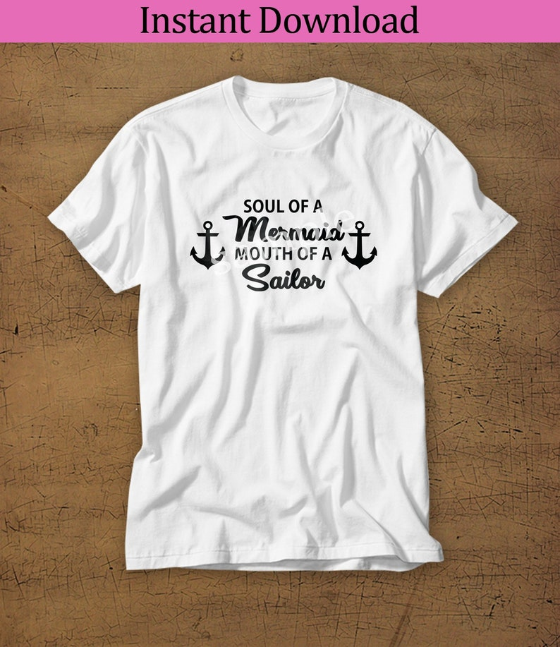 Soul of a Mermaid Mouth of a Sailor SVG Perfect for all image 0