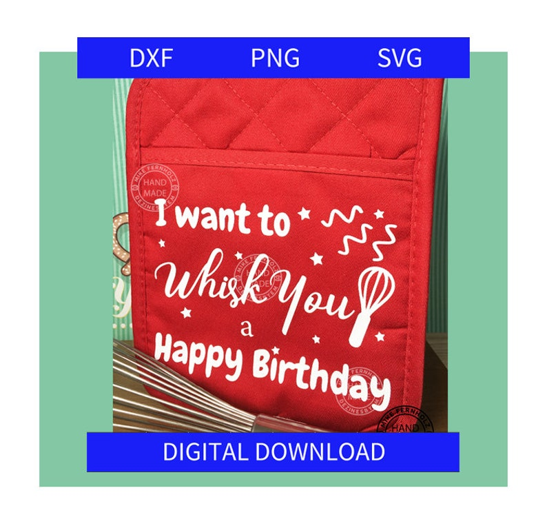 I want to Whisk You a Happy Birthday SVG Great for image 0
