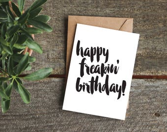 Funny Friend Birthday Card Hand Lettered For Her Happy Freakin Sarcastic Sister