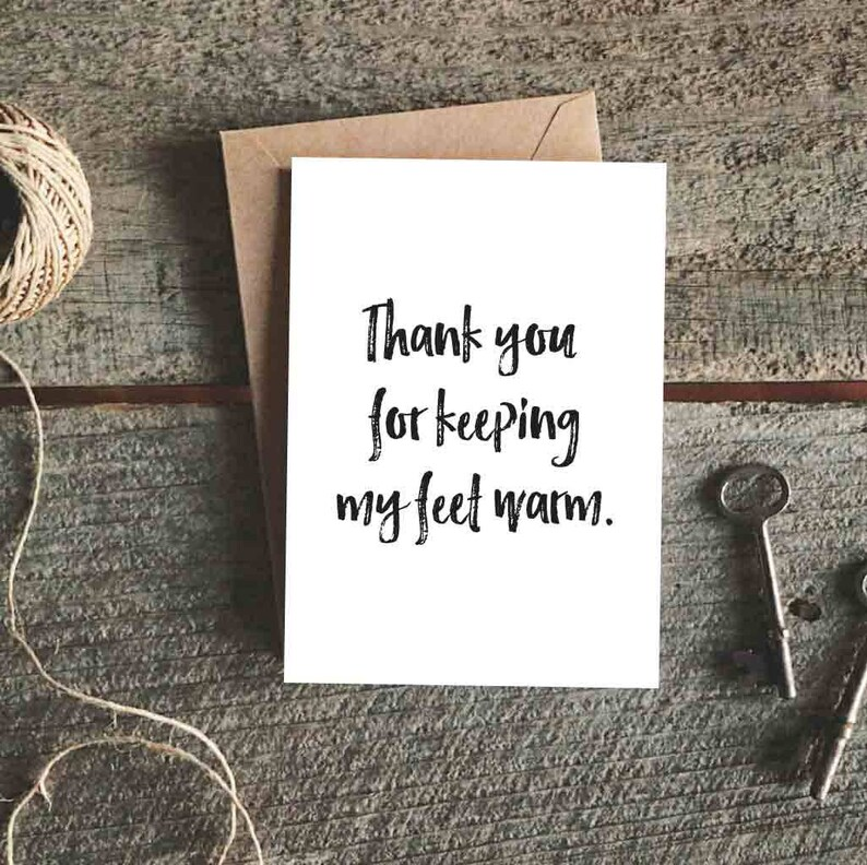 Funny Card for Girlfriend Funny Valentine Card Funny Valentine/'s Day Card for Boyfriend Feet Warm Card Funny Anniversary Card Vday Card