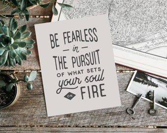 Desk Accessories, College Graduation Gift, Office Wall Art, Boss Gift, Typography Print, Best Friend Gift, Be Fearless in the Pursuit Sign