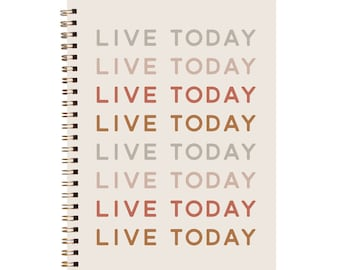 Live Today Lined Writing Journal for Goals, Traveling, or Notes