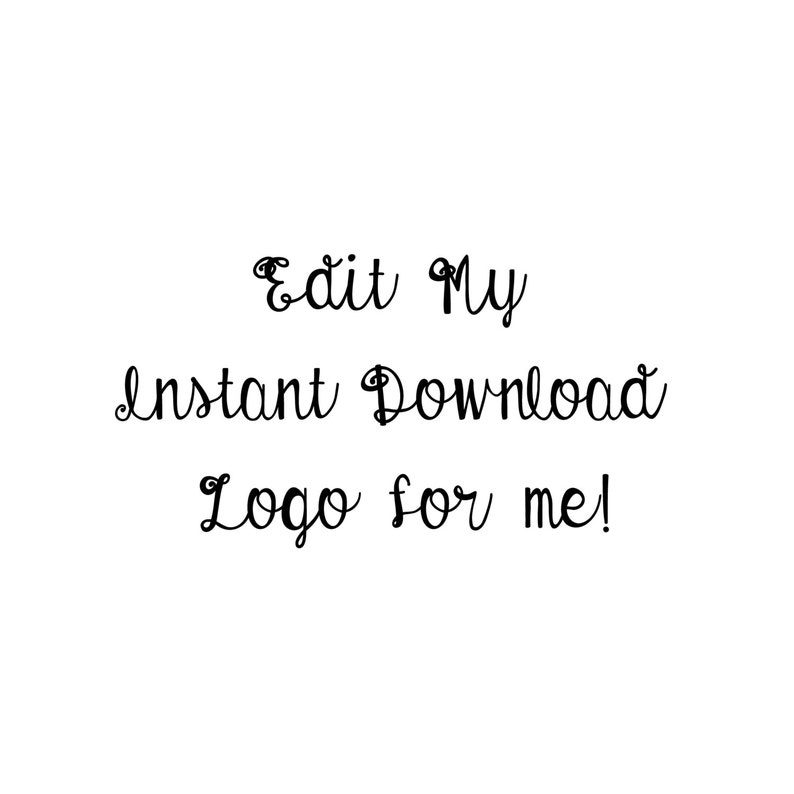 Edit My Instant Download Logo for Me image 0